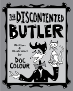 THE DISCONTENTED BUTLER
